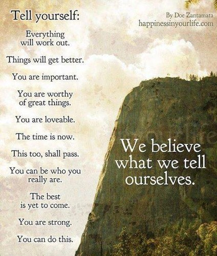 tellyourself,quotes,life,motivation,positivethinking,truth-ab43f9354a89d79678d7da1e73ed7898_h-2